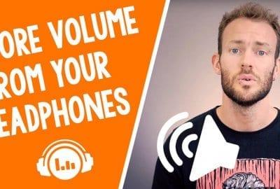 how to make headphones louder